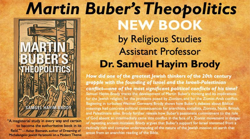Martin Buber's Theopolitics, new book by Dr. Samuel Hayim Brody